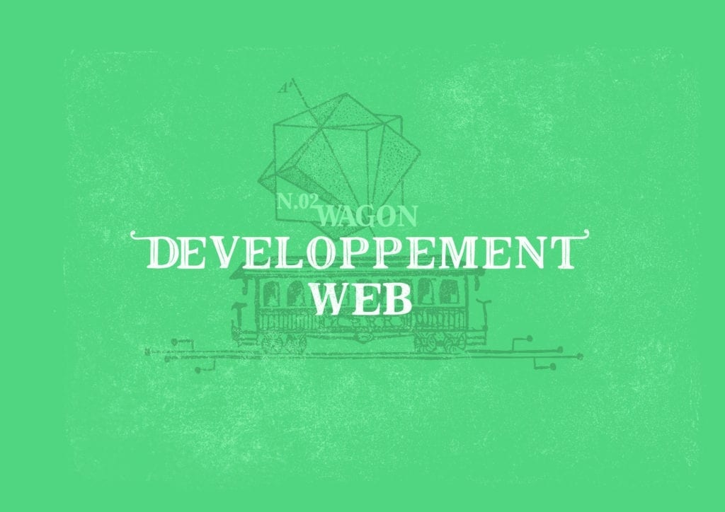 wagon developpement web locomotiv transformation digitale numerique bordeaux
